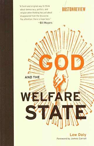 9780262533898: God and the Welfare State (Boston Review Books)