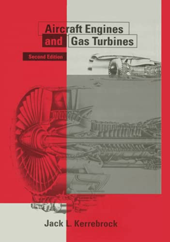 Aircraft Engines and Gas Turbines, Second Edition: Kerrebrock, Jack L.