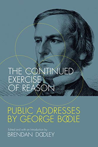 The Continued Exercise of Reason: Public Addresses: Dooley, Brendan