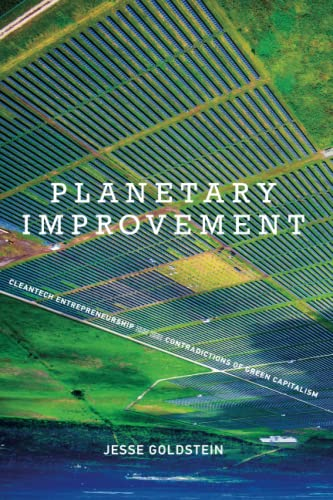 9780262535076: Planetary Improvement: Cleantech Entrepreneurship and the Contradictions of Green Capitalism