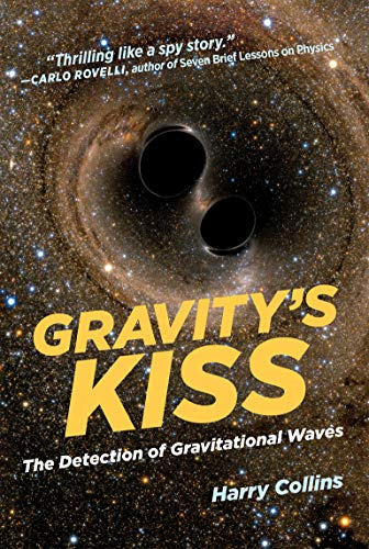 9780262535120: Gravity's Kiss: The Detection of Gravitational Waves (The MIT Press)