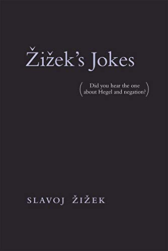 9780262535304: Zizek's Jokes (MIT Press): (Did you hear the one about Hegel and negation?)