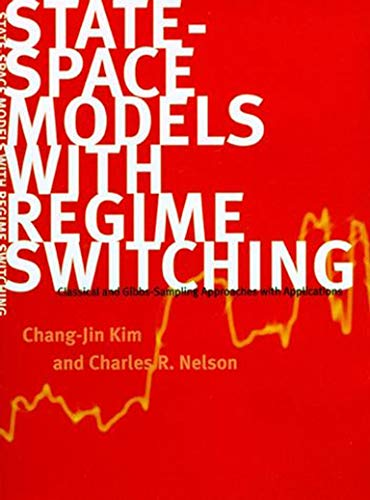9780262535502: State-Space Models with Regime Switching: Classical and Gibbs-Sampling Approaches with Applications (The MIT Press)