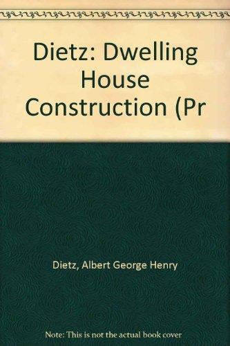 9780262540148: Dietz: Dwelling House Construction (Pr