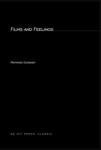 Films And Feelings: Durgnat, Raymond