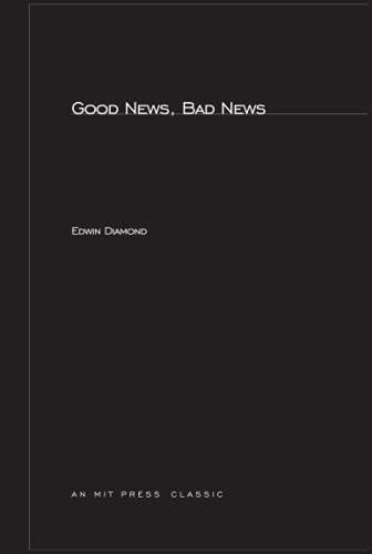 Good News, Bad News (MIT Press): Diamond, Edwin