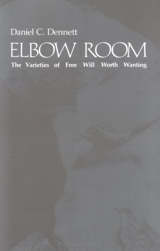 9780262540421: Elbow Room: The Varieties of Free Will Worth Wanting
