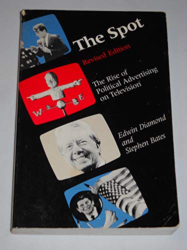 9780262540490: THE Diamond: the Spot - the Rise of Political Advertising on Television 2ed (Paper)