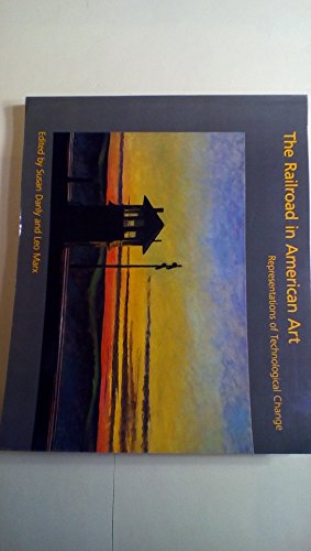 9780262540599: The Railroad in American Art: Representation of Technological Change