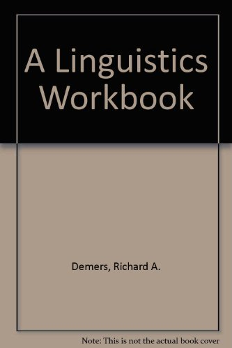 9780262540629: A Linguistics Workbook, 2nd Edition