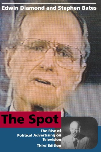 9780262540650: The Spot: The Rise of Political Advertising on Television (The MIT Press)