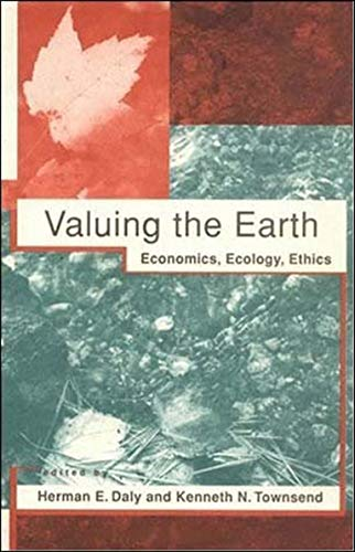 9780262540681: Valuing the Earth: Economics, Ecology, Ethics