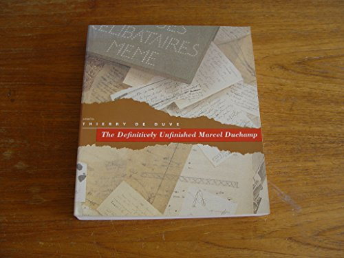 9780262540728: The Definitively Unfinished Marcel Duchamp