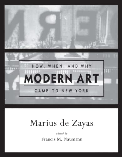 9780262540964: How, When, and Why Modern Art Came to New York