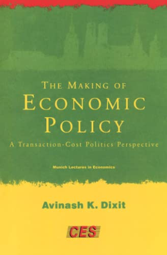 9780262540988: The Making of Economic Policy: A Transaction-Cost Politics Perspective (Munich Lectures in Economics)