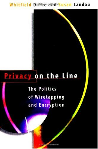 9780262541008: Privacy on the Line: The Politics of Wiretapping and Encryption