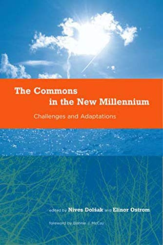 9780262541428: The Commons in the New Millennium: Challenges and Adaptation (Politics, Science, and the Environment)