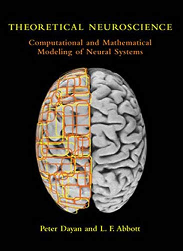 9780262541855: Theoretical Neuroscience: Computational and Mathematical Modeling of Neural Systems (Computational Neuroscience Series)