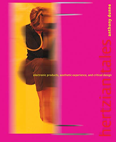 9780262541992: Hertzian Tales: Electronic Products, Aesthetic Experience, and Critical Design