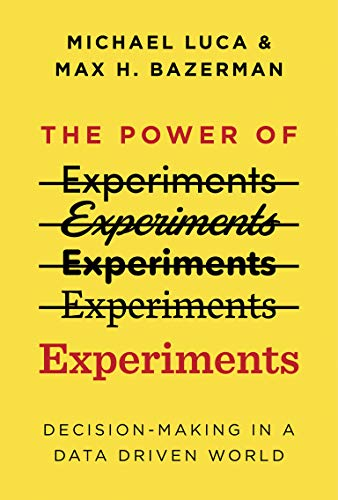 9780262542272: The Power of Experiments: Decision Making in a Data-Driven World (Mit Press)