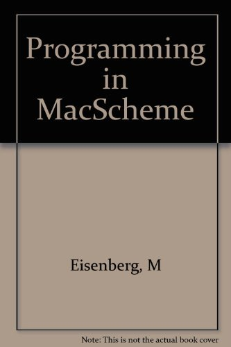 9780262550185: Programming in MacScheme: Trade Edition