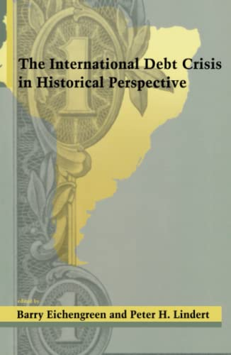 9780262550222: The International Debt Crisis in Historical Perspective (MIT Press)