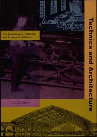 9780262550246: Technics and Architecture: The Development of Materials and Systems for Buildings