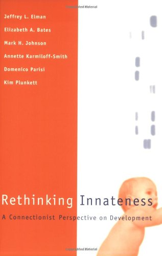 9780262550307: Rethinking Innateness: A Connectionist Perspective on Development