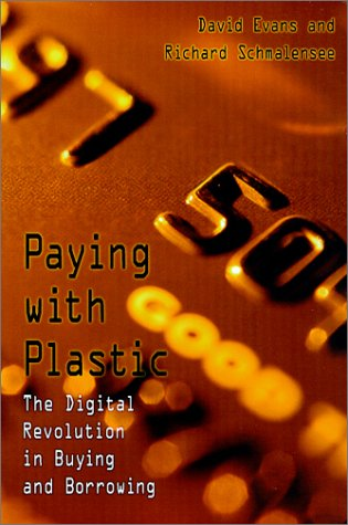 9780262550376: Paying with Plastic: The Digital Revolution in Buying and Borrowing
