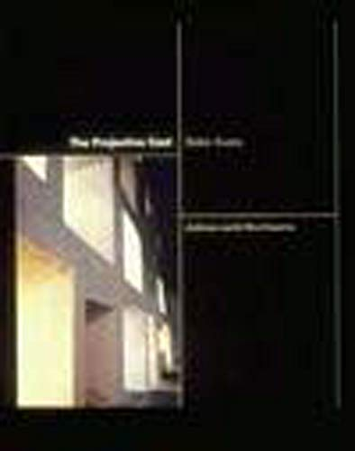 9780262550383: The Projective Cast: Architecture and Its Three Geometries: Architecture and Its Three Geometrics