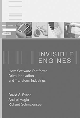9780262550680: Invisible Engines: How Software Platforms Drive Innovation and Transform Industries (MIT Press)