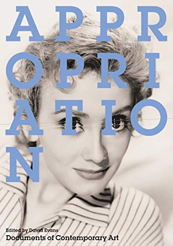 9780262550703: Appropriation (Whitechapel: Documents of Contemporary Art)