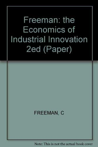 9780262560368: The Economics of Industrial Innovation, 2nd Edition