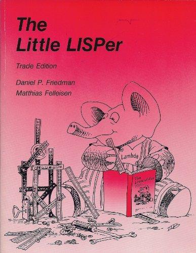 9780262560382: The Little LISPer