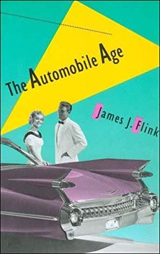 9780262560559: The Automobile Age (The MIT Press)