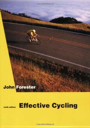 9780262560702: Effective Cycling: 6th Edition