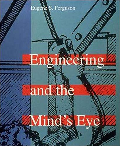 9780262560788: Engineering and the Mind's Eye (MIT Press)