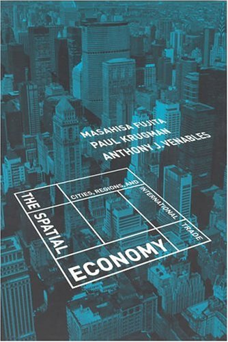 9780262561471: The Spatial Economy: Cities, Regions, and International Trade