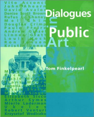 9780262561488: Dialogues in Public Art (MIT Press)