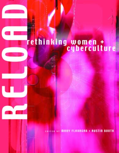 9780262561501: Reload - Rethinking Women & Cyberculture
