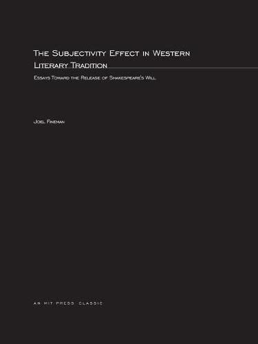 9780262561792: The Subjectivity Effect in Western Literary Tradition