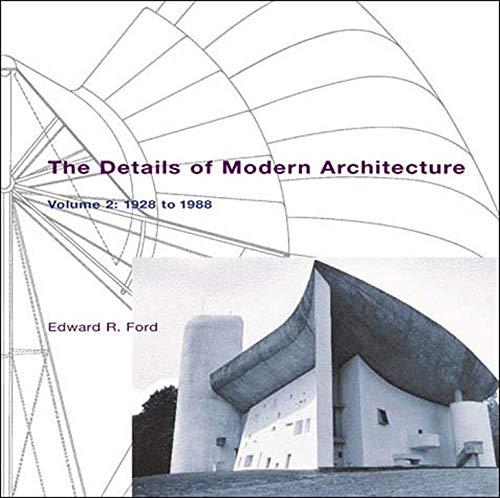 9780262562027: The Details of Modern Architecture: 1928 to 1988 (MIT Press) (Volume 2)