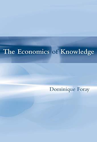9780262562232: The Economics of Knowledge (MIT Press)