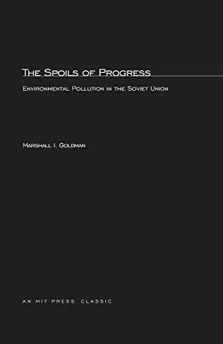 9780262570299: The Spoils of Progress: Environmental Pollution in the Soviet Union (MIT Press)
