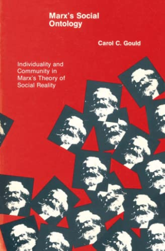 9780262570565: Marx's Social Ontology: Individuality and Community in Marx's Theory of Social Reality (MIT Press)