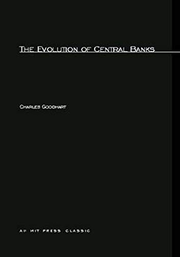 9780262570732: The Evolution of Central Banks