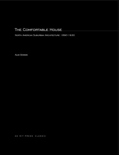 9780262570763: The Comfortable House: North American Suburban Architecture 1890-1930 (MIT Press)