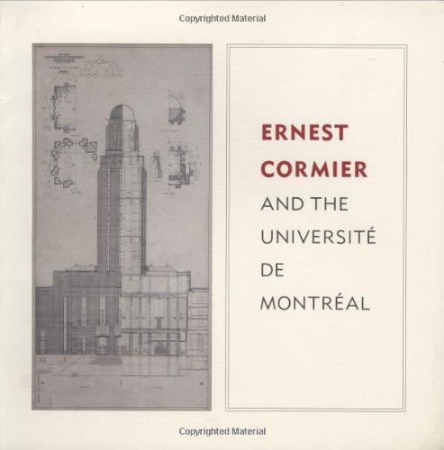 9780262570831: Ernest Cormier and the Universitè de Montréal