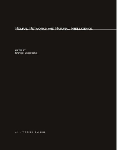 9780262570916: Neural Networks and Natural Intelligence (MIT Press)
