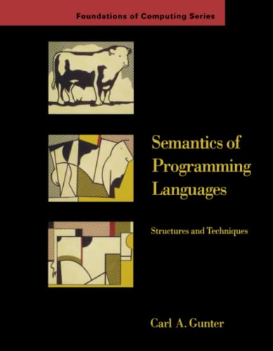 9780262570954: Semantics of Programming Languages: Structures and Techniques (Foundations of Computing)